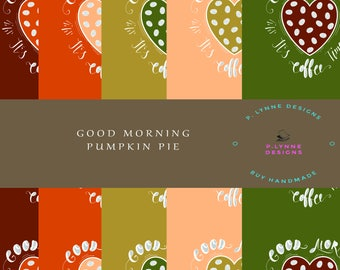 Paper- Good Morning Pumpkin Pie Paper Collection