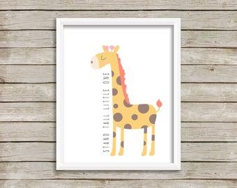 Stand Tall Little One, Stand Tall. Giraffe Print, Giraffe Nursery Print, Nursery Print, Nursery Art