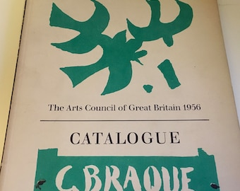 Braque Catalogue 1956 - Arts Council of Great Britain - For the Tate Gallery Exhibition includes detailed chronology of his work