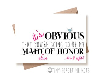 Funny Maid of Honor Card, Slave Of Honor Card, Will You be My Maid Of Honor, Maid of Honor Proposal Card, Funny Maid of Honor, Sarcastic