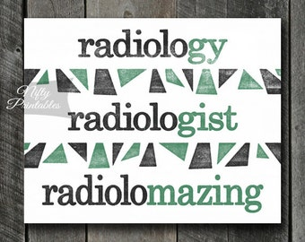 Radiologist Print - INSTANT DOWNLOAD Radiology Art - Radiologist Poster - Funny Radiologist Gifts - Radiology Decor Wall Art - Office Decor