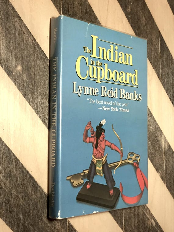 The Indian in the Cupboard by Lynne Reid Banks (1980) hardcover book