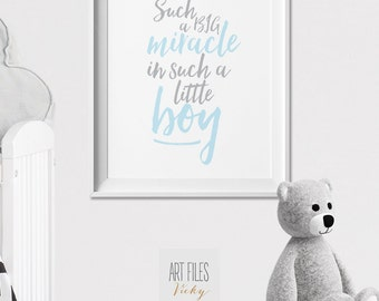 Nursery Print, Quote Print, inspirational Wall Art, Poster, baby boy, Such a big miracle in such a little boy, Nursery Decor, ArtFilesVicky