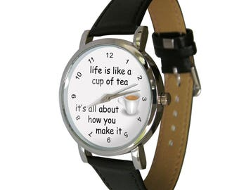 Life is like a cup of Tea Design Wristwatch - Tea lover - Tea Gift