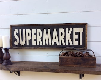 Supermarket Wood Sign Kitchen Sign CUSTOM COLORS AVAILABLE