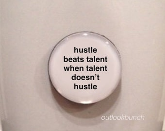 Quote Favor | Hustle Beats Talent When Talent Doesn't Hustle