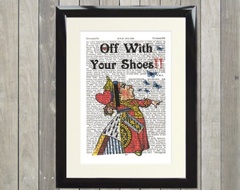 Dictionary Art Print Queen of Hearts Off With Your Shoes  Framed Vintage Poster Picture Handmade Original Artwork Book Page Gift