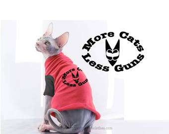 Sphynx Cat Clothing / More Cats Less Guns™/ Cat Shirt, Sphynx sweater, world peace