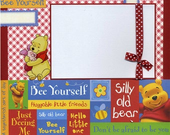 Bee Yourself  - Premade Scrapbook Page - Pooh