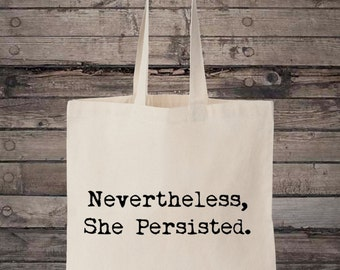 Nevertheless She Persisted Feminism Activist Cotton Shopping Tote Bag