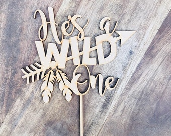 CLEARANCE 1 ONLY in Timber  He's a Wild One Cake Topper Birthday Cake Topper Cake Decoration Cake Decorating Personalised Cake Toppers MGC