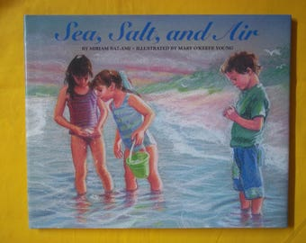 Sea, Salt, and Air by Mirian Bat-Ami (Signed) Illus. Mary O'Keefe Young