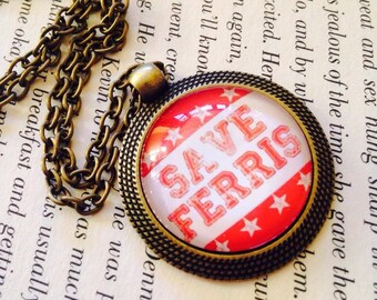 Movie quote 25mm Round Pendant Necklace Grease and Ferris Bueller