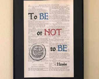 To be or not to be; Shakespeare Page Art; Gifts for writers; Graduation gift; Opening Night Gift