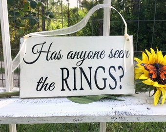 WEDDING SIGNS | Has anyone seen the rings | Bride and Groom | Mr and Mrs | Wood Wedding Signs | 6 x 11.5