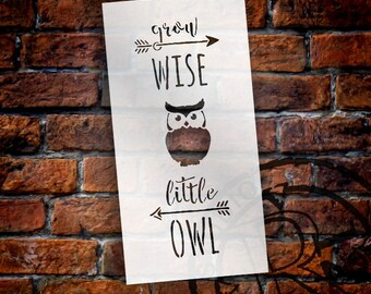 Grow Wise Little Owl - Tall Woodland - Word Art Stencil - Select Size - STCL1759 - by StudioR12