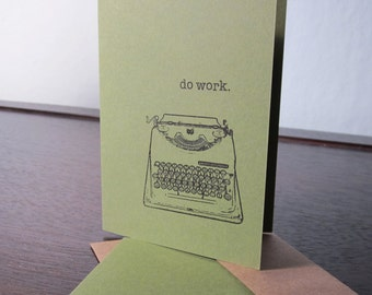Do Work - Green 24-Pack Gocco Screen-Printed Typewriter Greeting Cards