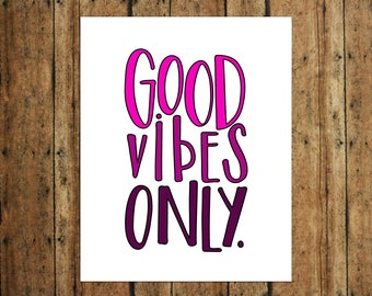 Good Vibes Only | Digital Print | Calligraphy | Pink