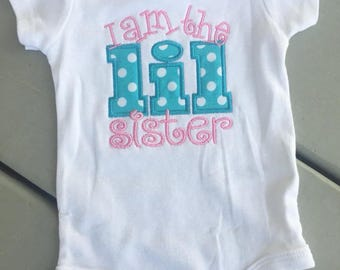 Personalized I am the Little Sister Shirt
