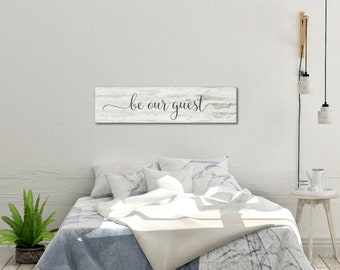Be Our Guest Sign, Bedroom Sign, Be Our Guest, Guest Bedroom Sign, Be Our Guest Wood Sign, Farmhouse Bedroom Sign, Guest Bedroom Wall Decor