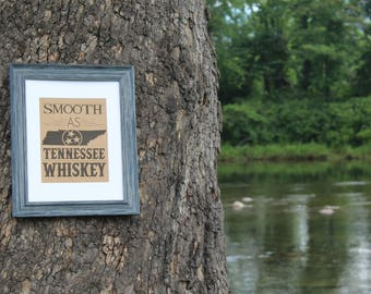 Smooth as Tennessee Whiskey - Digital Download Print