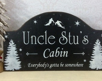 Ski Cabin, ski lodge, chalet sign, personalized Christmas gift, rustic hand painted ski sign, custom cabin sign, winter cabin decor