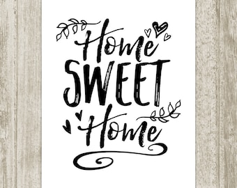 Home Sweet Home Printable, Home Print, Black White Home Decor, Home Poster, Home Wall Art, Typography Wall Decor 8x10 11x14 Instant Download