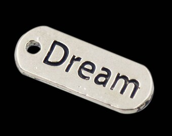 "6pcs-""Dream"" charm- Antique silver tone rectangle tag Charm"