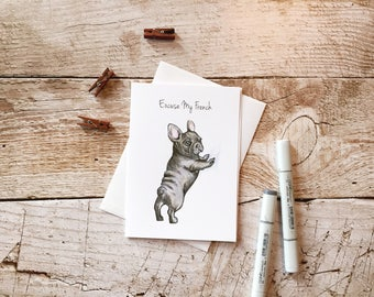 Excuse My French Bulldog Valentine's Day Card -  Frenchie Card, Valentine's day cards for friends, funny Valentine's day cards, Frenchie