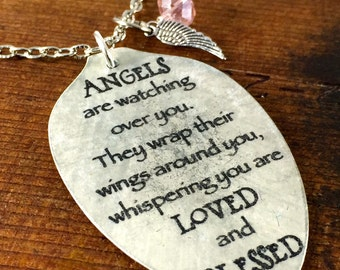 Angels are watching over you They wrap their wings around you, whispering you are LOVED and BLESSED Necklace