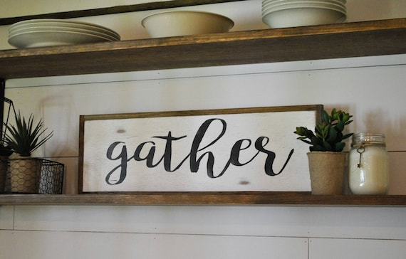 "GATHER 8""x24"" sign"
