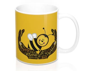 Inspirational Bee Mug/Inspirational Words/Inspirational Mug/Words Of Wisdom/Gift For Bee Lovers/Coffee Mug/Tea Mug/Honey Bee/Insect Design
