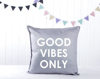 Handmade Decorative Printed Pillow Cover, Good Vibes Only, Cushion, Natural Linen, Perfect Gift, Throw Pillow, Inspirational Quote