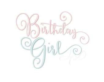 Birthday Girl Embroidery Design Embroidery Machine Font Instant Download BX  4x4 5x7 6x10