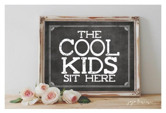 Instant U0027The COOL KIDS Sit Hereu0027 Printable 8x10 11x14