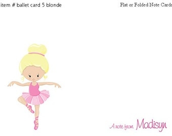 Ballet Ballerina Blonde Hair Note cards Personalized Stationery Set of 10 flat or folded notecards