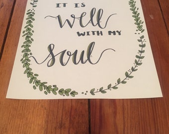 It Is Well With My Soul, Hand-lettered Print