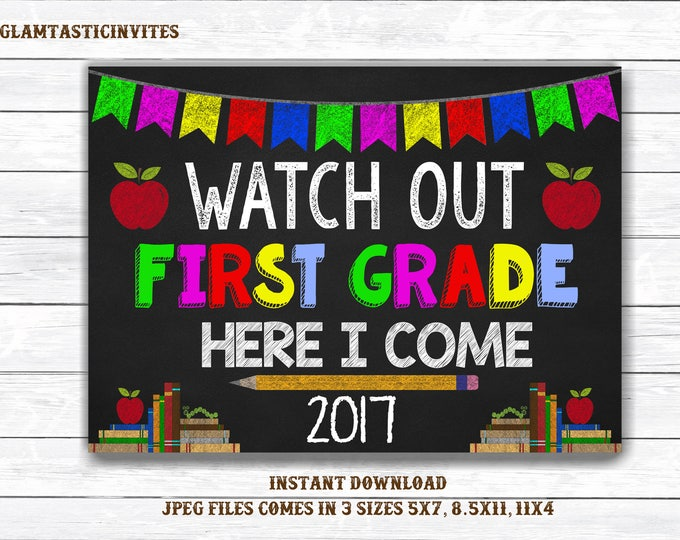 Watch out First Grade Sign, First Day of First Grade Sign, Back to School Sign, School Sign, Printable, Digital, First Grade Here I Come