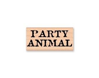 PARTY ANIMAL Rubber Stamp~Birthday Celebration~Celebrating~Card Making~Wood Mounted Stamp~Mountainside Crafts (43-11)