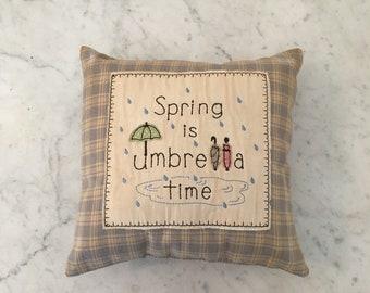 Spring pillow, primitive pillow, April showers pillow, Spring decor, primitive stitchery