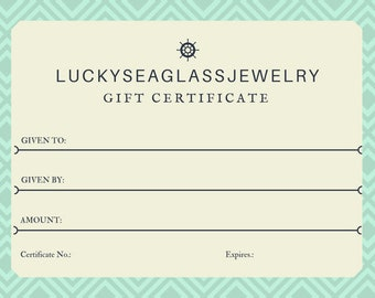 Gift Certificate, Gift Card LuckySeaGlassJewelry, Special Gift, Birthday, Anniversary, Unisex, Unique Gift, Handmade Jewelry, Wirewrapped