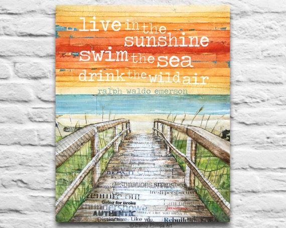 Beach boardwalk ART PRINTABLE  Ralph Waldo Emerson quote Live in the Sunshine Swim the Sea home decor wall poster sign diy, 8x10 11x14