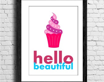 Hello beautiful - Printable Quote, typography Art, Inspirational Quote Wall Art, Typography Art, Poster
