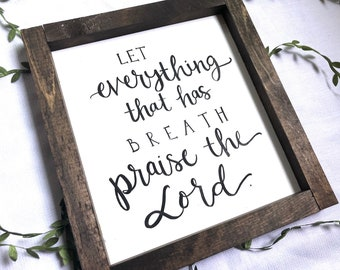 "Praise the Lord, wood sign, farmhouse style, 11.5""x12.5"""