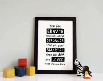 You Are Braver Than You Believe Print, typography poster, Winnie the Pooh, Typography Black and White, Quote Print Nursery, Hand Lettering