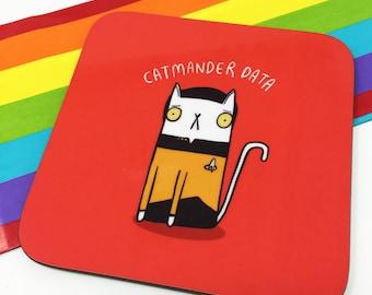 Catmander Data - Star Trek Coaster - Star Trek fan art  - Pun Coaster - Gift for him - Data - Mat - Katie Abey