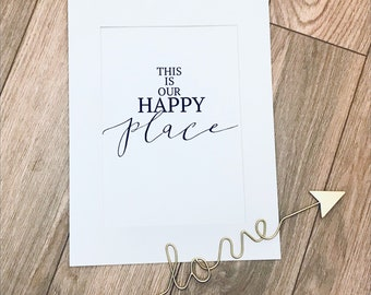 This Is Our Happy Place // Print //