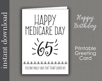 65th Birthday, printable card, birthday printable, Medicare, over the hill, senior birthday card, funny birthday card, friend birthday card