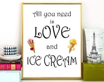 All You Need Is Love And Ice Cream. Love And Ice Cream Table Printable