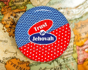 Trust In Jehovah buttons,jehovah witness,jw gifts, jw.org,1 inch Buttons,pin back buttons,gifts for jehovahs witnesses,pioneer gifts - bt130